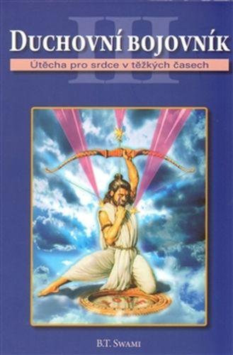 Bhakti Tírtha Svámí: Duchovní bojovník cena od 118 Kč