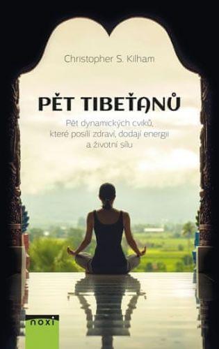 Christopher S. Kilham: Pět Tibeťanů cena od 104 Kč
