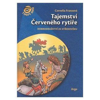Cornelia Franz: Tajemství Červeného rytíře cena od 130 Kč