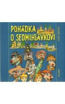 Karel Novotný: Pohádka o Sedmihlávkovi cena od 133 Kč