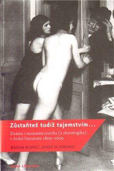 Josef Schwarz, Radim Kopáč: Zůstaňtež tudíž tajemstvím… cena od 88 Kč