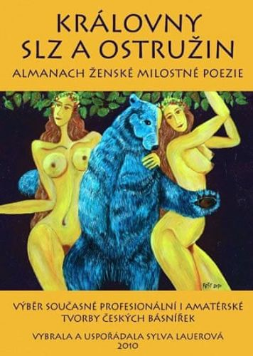 Sylva Lauerová: Královny slz a ostružin - Almanach ženské milostné poezie cena od 161 Kč