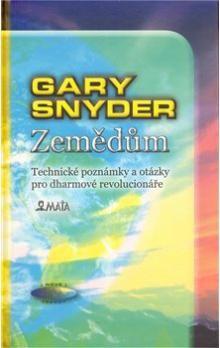 Gary Snyder: Zemědům cena od 45 Kč