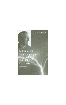 Antonín Přidal: Políček č. 111/ Atentát v přízemí/ Noční žokej/ Elektrický nůž/ Noc potom cena od 130 Kč