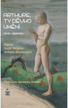 Adam Georgiev: Arthure, ty děvko umění cena od 0 Kč