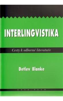 Detlev Blanke: Interlingvistika cena od 82 Kč