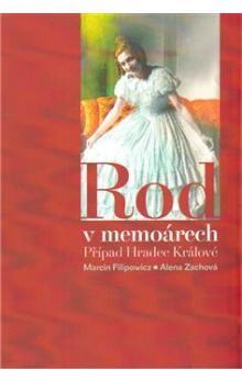 Marcin Filipowicz, Alena Zachová: Rod v memoárech cena od 116 Kč