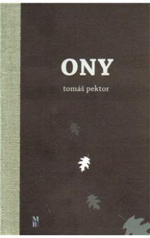 Tomáš Pektor: ONY cena od 60 Kč
