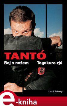 Luboš Pokorný: Tantó - Boj s nožem cena od 137 Kč