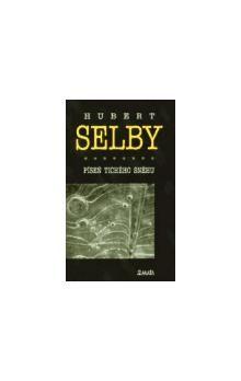 Hubert Selby: Píseň tichého sněhu cena od 85 Kč