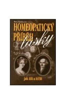 Rima Handleyová: Homeopatický příběh lásky cena od 145 Kč