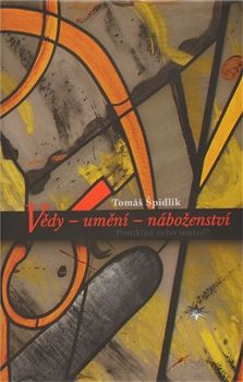 Tomáš Špidlík: Vědy – umění – náboženství cena od 122 Kč