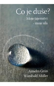 Anselm Grün, Wunibald Müller: Co je duše? cena od 103 Kč