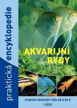 Esther Verhoef-Verhallen: Akvarijní ryby (Encyklopedie akvarijních ryb) cena od 0 Kč