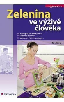 Karel Kopec: Zelenina ve výživě člověka cena od 204 Kč