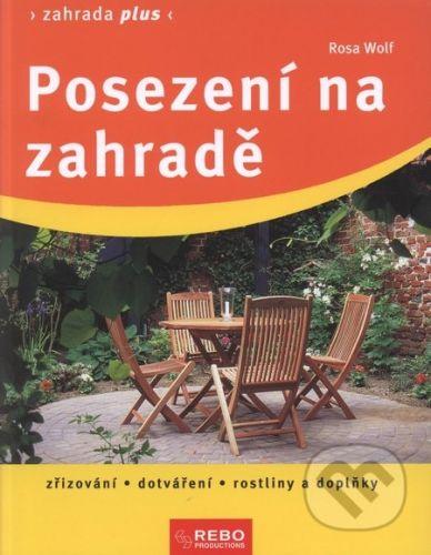 Rosa Wolf: Posezení na zahradě - Zahrada plus cena od 49 Kč