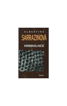 Albertine Sarrazin: Kriminálnice cena od 88 Kč