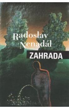 Radoslav Nenadál: Zahrada cena od 116 Kč