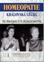 Margery Blackie: Homeopatie - Královská léčba cena od 167 Kč