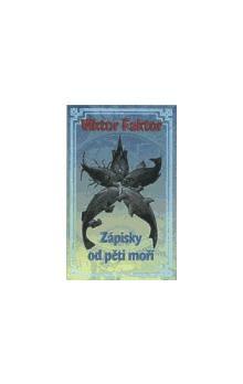 Viktor Faktor: Zápisky od pěti moří cena od 81 Kč