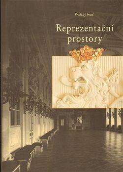 Správa Pražského hradu Reprezentační prostory PH cena od 147 Kč