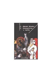 Marek Hlasko: Konvertita z Jaffy cena od 116 Kč