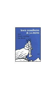 Lewis Trondheim, J.C. Menu: Jen čtvrt vteřiny na život cena od 122 Kč