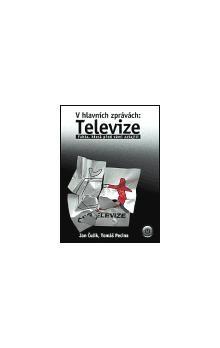 Jan Čulík, Tomáš Pecina: V hlavních zprávách: Televize cena od 95 Kč
