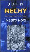 John Rechy: Město noci cena od 113 Kč