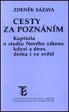 Zdeněk Sázava: Cesty za poznáním cena od 93 Kč