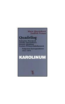 Academia Quadrilog: Bohuslav Havránek, Zdeňka Havránková, Roman Jakobson, Svatava Pírková-Jakobsonová cena od 105 Kč