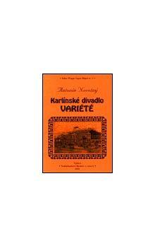 Antonín Novotný: Karlínské divadlo Variété cena od 121 Kč