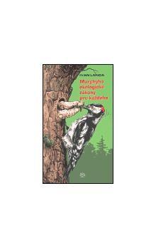 Ivan Landa: Murphyho ekologické zákony pro každého cena od 89 Kč