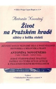 Antonín Novotný: Život na Pražském hradě cena od 169 Kč