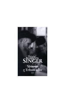 Isaac Bashevis Singer: Spinoza z Trhové ulice cena od 136 Kč