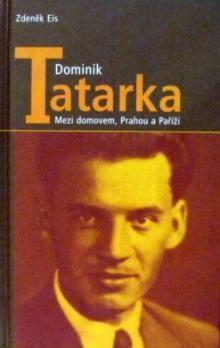 Zdeněk Eis: Dominik Tatarka cena od 153 Kč