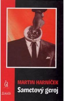 Martin Harníček: Sametový geroj cena od 87 Kč