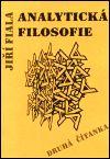 Jiří Fiala: Analytická filosofie - Druhá čítanka cena od 112 Kč