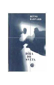 Benno Barnard: Díra do světa cena od 82 Kč