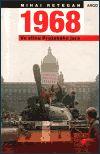 Mihai Retegan: 1968 – Ve stínu Pražského jara cena od 103 Kč