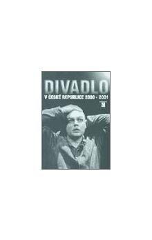 Divadelní ústav Divadlo v České republice 2000-2001 cena od 159 Kč