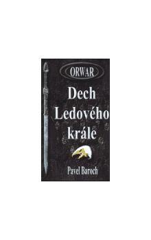 Pavel Baroch: Orwar - Dech Ledového krále cena od 93 Kč