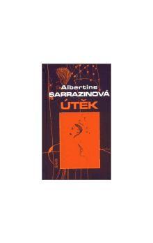 Kateřina Mojsejová, Albertine Sarrazin: Útěk cena od 112 Kč