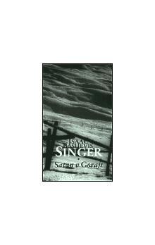 Isaac Bashevis Singer: Satan v Goraji cena od 136 Kč