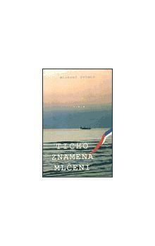 Michael Primas: Ticho znamená mlčení cena od 82 Kč