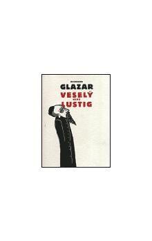 Richard Glazar, Paľo Čejka: Veselý nebo Lustig cena od 130 Kč