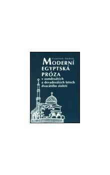 František Ondráš: Moderní egyptská próza v osmdesátých a devadesátých letech dvacátého století cena od 126 Kč