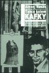 Alexej Kusák: Tance kolem Kafky cena od 134 Kč