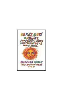 Honza Volf: Obrázkové básničky pro dospělé s dětskou duší . Těm to totiž tolik sluší cena od 103 Kč