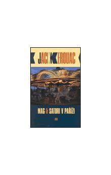 Jack Kerouac: Mag & Satori v Paříži cena od 150 Kč